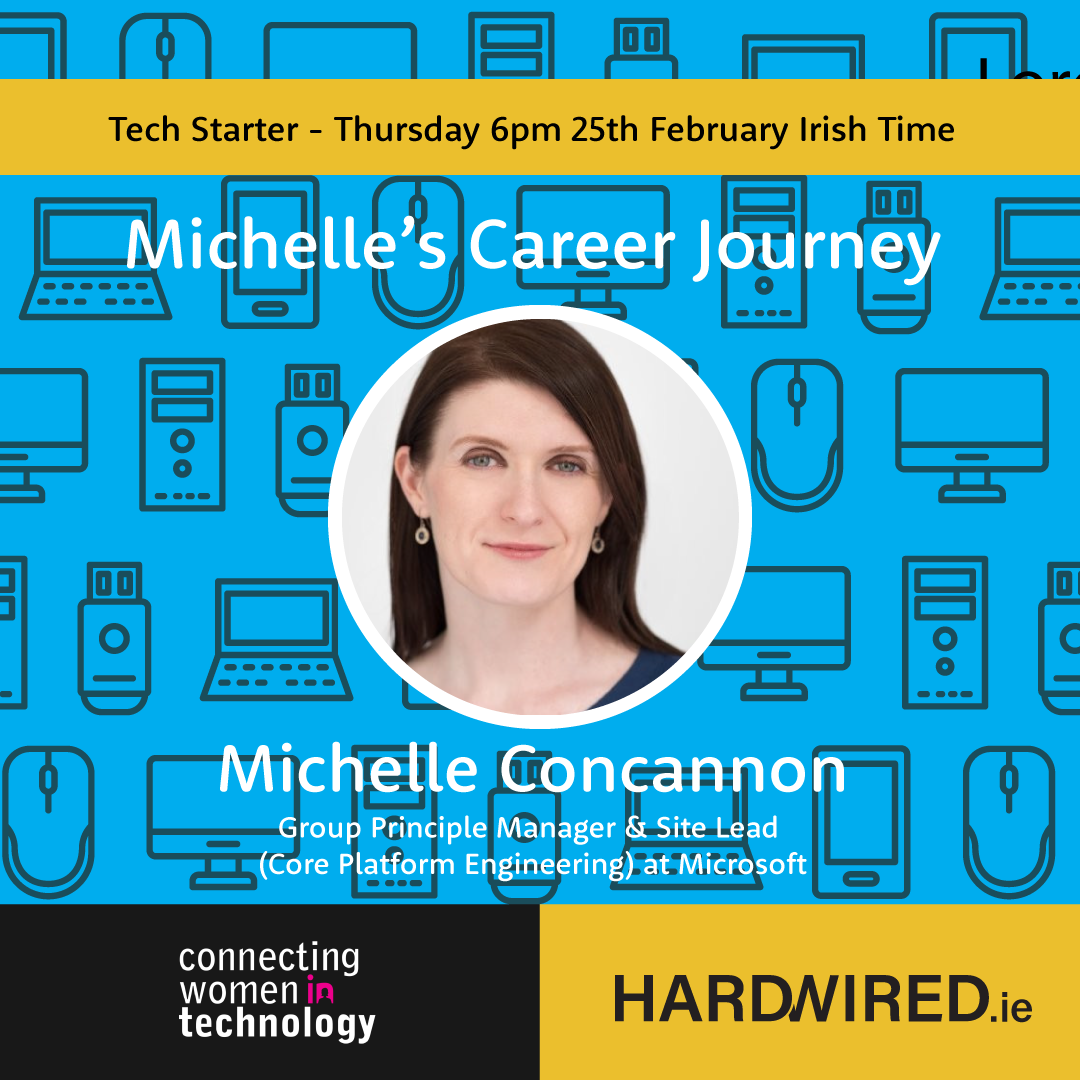 February Tech Starter: Career Talk with Microsoft's Michelle Concannon