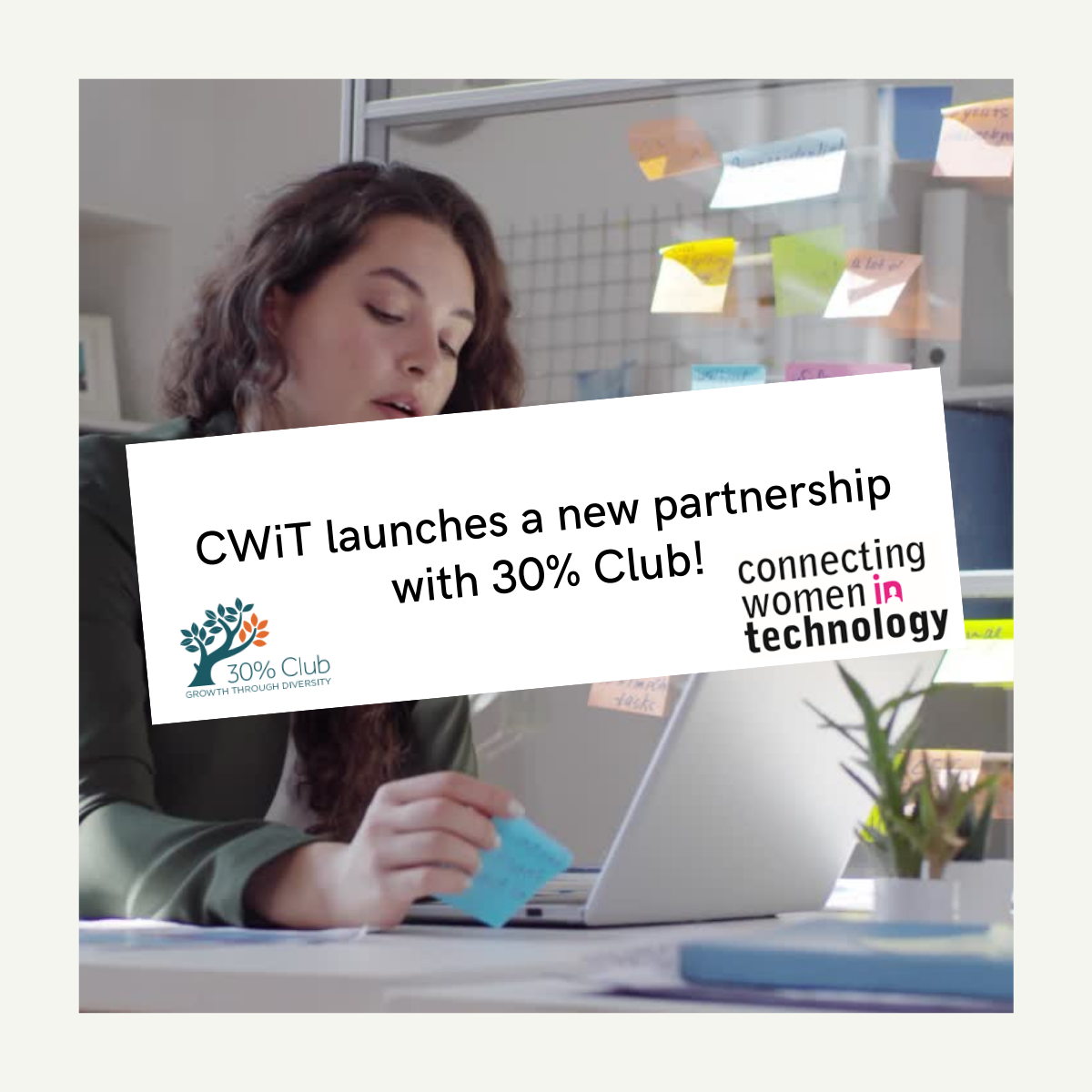 CWiT and 30% Club working together to advance gender balance in the technology sector