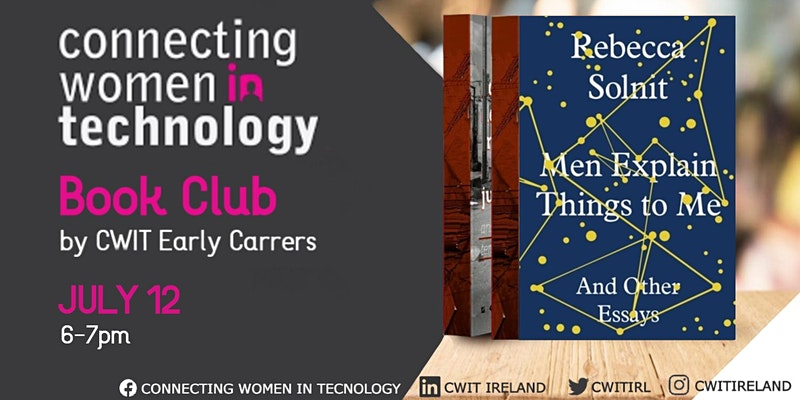 """Join CWiT Book Club in July to discuss """"Man Explain Things to Me"""""""